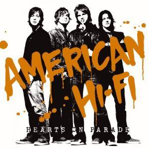 Cover - American Hi-Fi: Hearts On Parade
