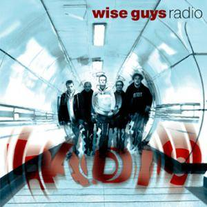 Cover - Wise Guys: Radio