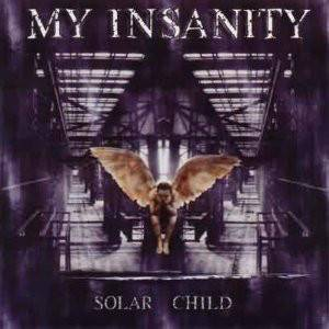 Cover - My Insanity: Solar Child