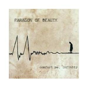 Cover - Paragon Of Beauty: Comfort Me, Infinity