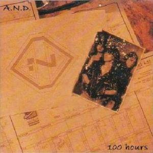A.N.D.: 100 Hours - Cover