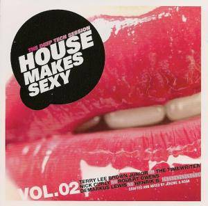 Cover - J. Axel: House Makes Sexy Vol. 02 - The Deep Tech Session