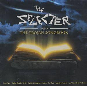Cover - Selecter, The: Perform The Trojan Songbook