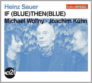 Cover - Heinz Sauer & Michael Wollny: If (Blue) Then (Blue)