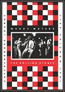 Muddy Waters & The Rolling Stones: Checkerboard Lounge - Live Chicago 1981 - Cover
