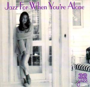 Jazz For When You're Alone - Cover
