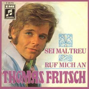 Thomas Fritsch: Sei Mal Treu - Cover