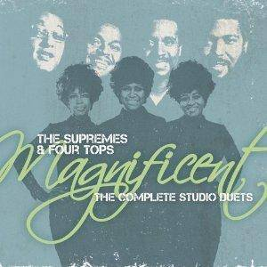 Cover - Supremes & The Four Tops, The: Magnificent - The Complete Studio Duets