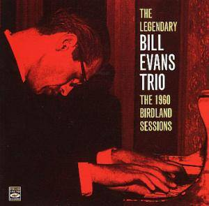 The Bill Evans Trio: 1960 Birdland Sessions, The - Cover