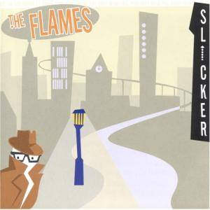 Cover - Flames, The: Slicker