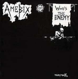 Cover - Amebix: Who's The Enemy