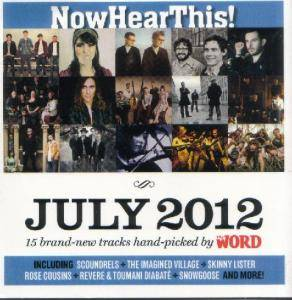 Cover - Silver Seas, The: Word Magazine 113 - NowHearThis!: July 2012 / Latitude 2012