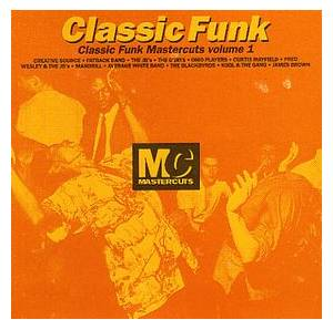 Cover - J.B.'s, The: Classic Funk Mastercuts Volume 1