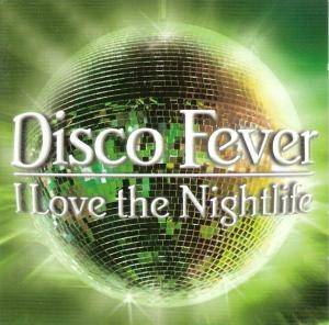 Cover - Dr. Buzzard's Original Savannah Band: Disco Fever - I Love The Nightlife
