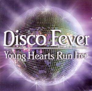 Disco Fever - Young Hearts Run Free - Cover