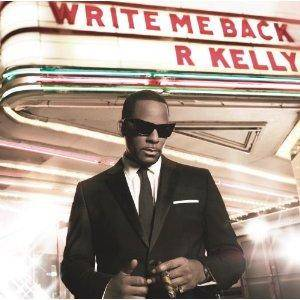 Cover - R. Kelly: Write Me Back