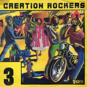 Cover - Dennis Walks: Creation Rockers 3
