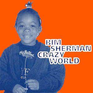 Cover - Bim Sherman: Crazy World