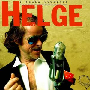 Helge Schneider: I Brake Together - Cover