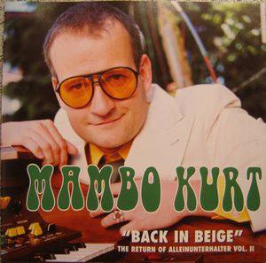 Cover - Mambo Kurt: Back In Beige - The Return Of The Alleinunterhalter Vol. II