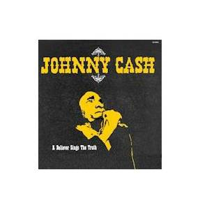 Johnny Cash: Believer Sings The Truth, A - Cover
