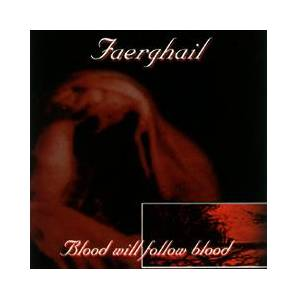 Cover - Faerghail: Blood Will Follow Blood