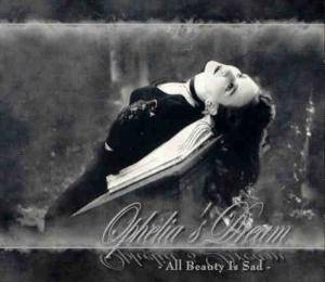 Cover - Ophelia's Dream: All Beauty Is Sad