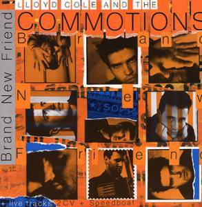 Cover - Lloyd Cole And The Commotions: Brand New Friend