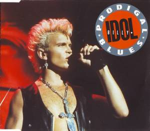 Billy Idol: Prodigal Blues - Cover