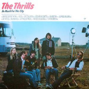 Cover - Thrills, The: So Much For The City