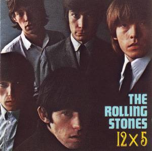 The Rolling Stones: 12 X 5 - Cover