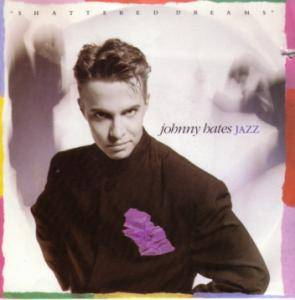 Cover - Johnny Hates Jazz: Shattered Dreams
