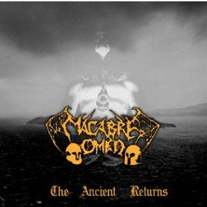 Macabre Omen: Ancient Returns, The - Cover