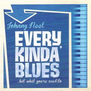 Johnny Neel: Every Kinda Blues - Cover
