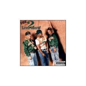 Cover - 2 Live Crew: Original 2 Live Crew, The