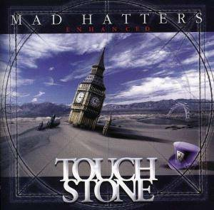 Touchstone: Mad Hatters - Enhanced - Cover