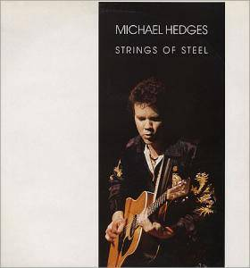 Cover - Michael Hedges: Strings Of Steel