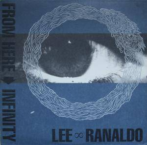 Cover - Lee Ranaldo: From Here To Infinity