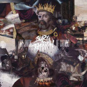 Cover - Bury Tomorrow: Union Of Crowns, The
