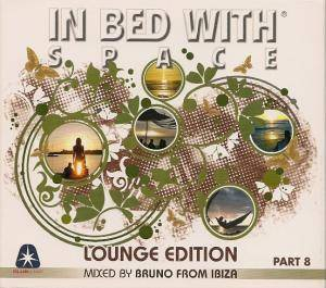 Cover - Ohm-G & Bruno: In Bed With Space - Part 8 - Lounge Edition