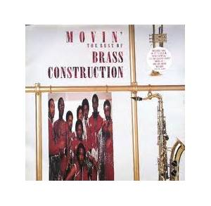 Brass Construction: Movin' - The Best Of Brass Construction - Cover
