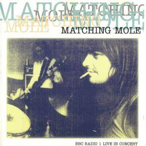 Cover - Matching Mole: BBC Radio 1 Live In Concert
