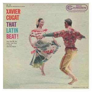 Cover - Xavier Cugat: That Latin Beat!