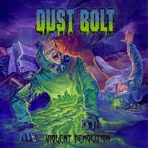 Dust Bolt: Violent Demolition (CD) - Bild 1