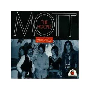 Cover - Mott The Hoople: Mott The Hoople Featuring Steve Hyams