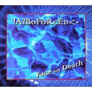 Cover - Aiboforcen: Face (Of) Death