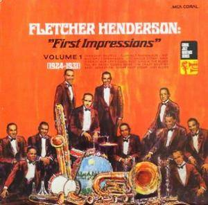 "Cover - Fletcher Henderson: ""First Impressions"" Volume 1 (1924-1931)"