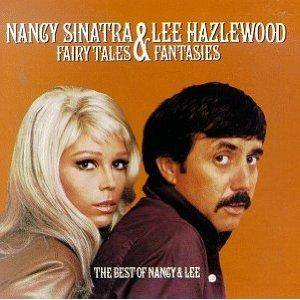 Nancy Sinatra & Lee Hazlewood: Fairy Tales & Fantasies - The Best Of Nancy & Lee - Cover