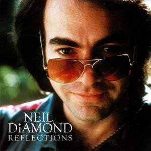 Cover - Neil Diamond: Reflections