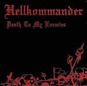 Hellkommander: Death To My Enemies - Cover